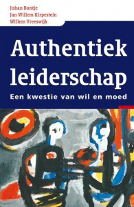 Authentiek Leiderschap: Johan Bontje, Jan Willem Kirpestein, Willem Vreeswijk